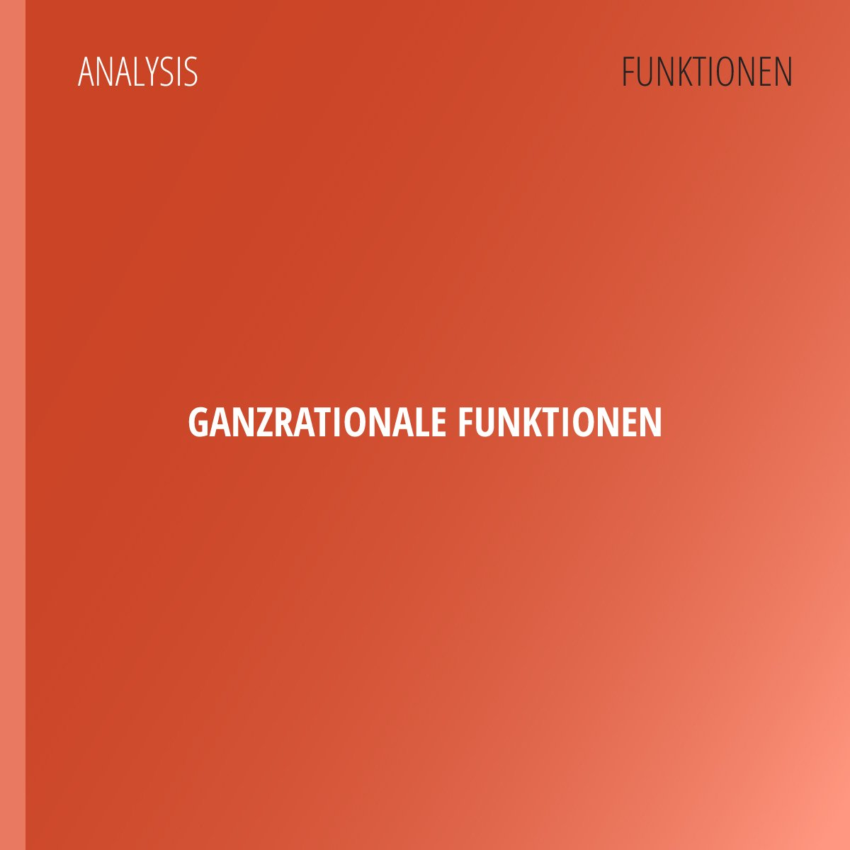 Ganzrationale Funktionen — Polynome | abiturma on