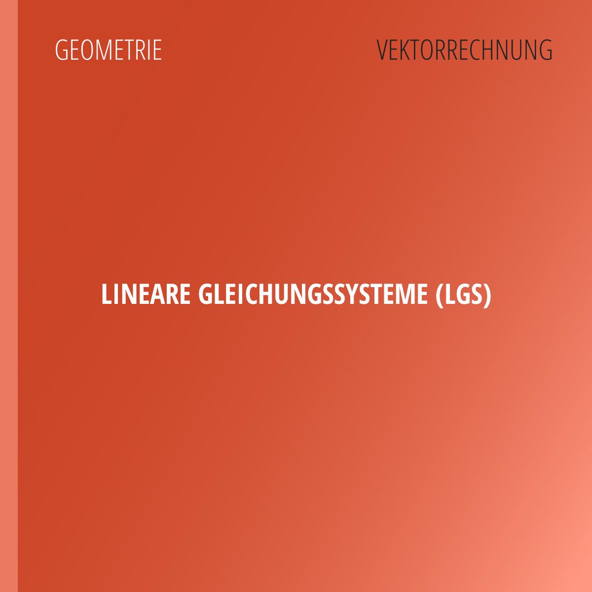 Lineare Gleichungssysteme — LGS | abiturma
